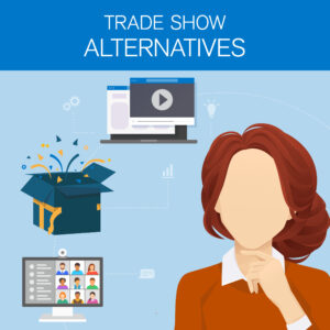 Trade show alternatives graphic with a woman, a computer screen and a gift.