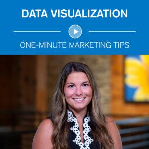 Data Visualization One-Minute Marketing Tips